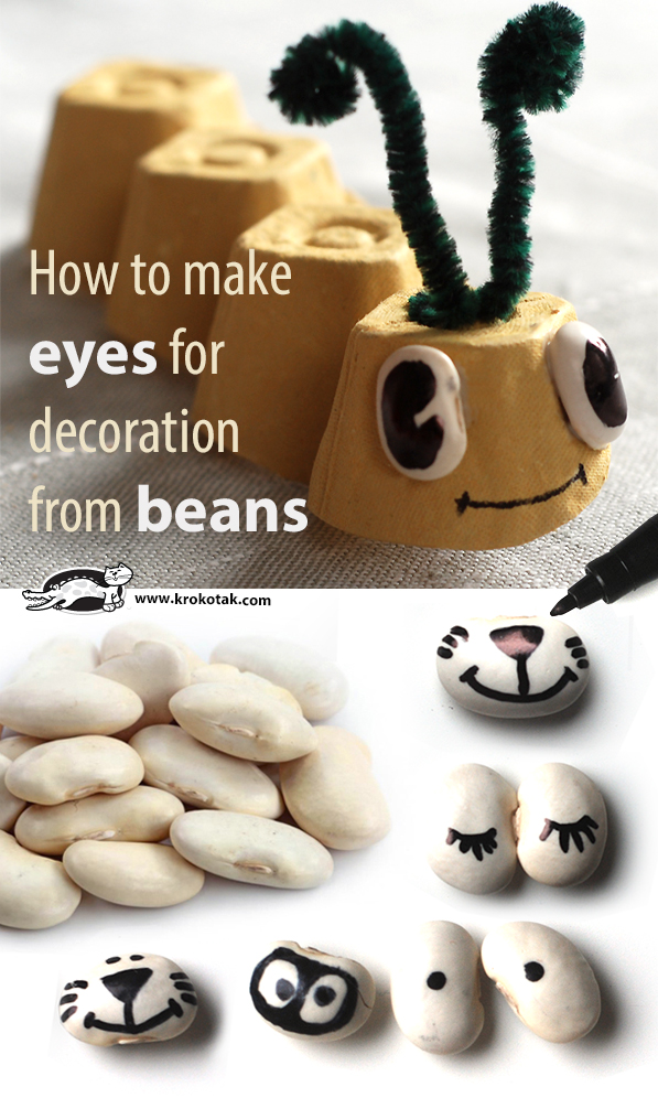 How to make eyes for decoration from beans