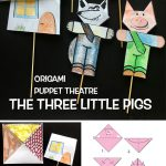 THE THREE LITTLE PIGS - ORIGAMI  PUPPET THEATRE