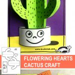 FLOWERING HEARTS CACTUS CRAFT