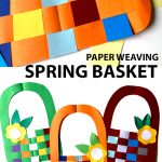 PAPER WEAVING - SPRING BASKET