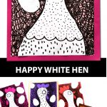HAPPY WHITE HEN